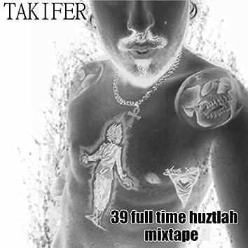 39 fulltime huztlah mixtape