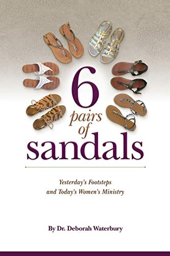 6 Pairs of Sandals: Yesterday's Footsteps and Today's Women's Ministry