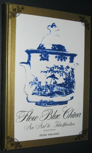 Flow Blue China: An Aid to Identification