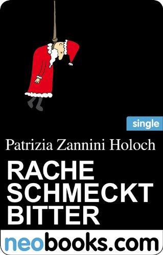 Rache schmeckt bitter (neobooks Single): Ein Weihnachtskrimi aus Stuttgart
