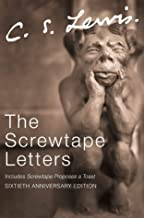 The Screwtape Letters: includes Screwtape Proposes a Toast (C.S. Lewis Signature Classics, Sixtieth Anniversary Edition) by C. S. Lewis (Special Edition, 2 Apr 2002) Paperback
