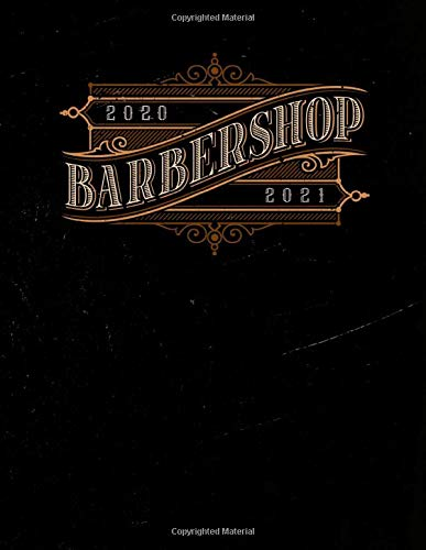 Barber Appointment Book 2020 - 2021: Barber shop appointment book September 2020 - August 2021. Month to Month Calendar + Daily / Hourly appointments w/ 15 min slots. Contacts + Notes