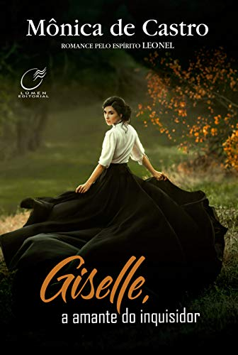 Giselle, A Amante Do Inquisidor