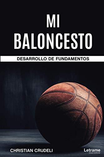 Mi Baloncesto - Desarrollo de Fundamentos