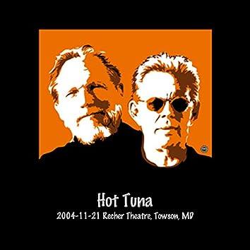 2004-11-21 Recher Theatre, Towson, MD (Live)