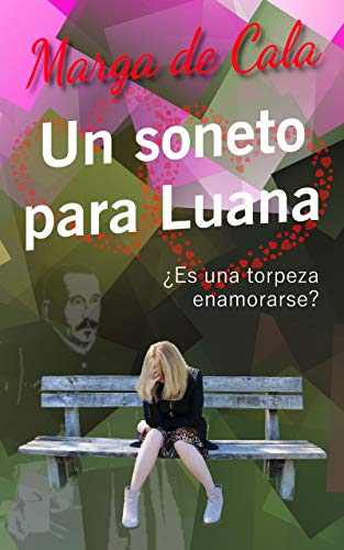Un soneto para Luana eBook: de Cala, Marga: Amazon.es: Tienda Kindle
