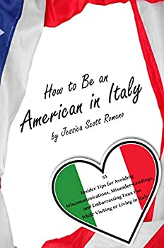 How to Be an American in Italy