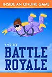 INSIDE AN ONLINE GAME (Battle Royale Book 1) (English Edition)