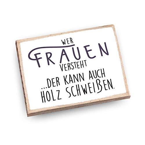 wood and color - Kühlschrankmagnet mit Spruch | Handmade aus Buchenholz als tolle Geschenkidee | (Wer Frauen versteht)