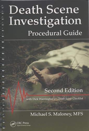 Compare Textbook Prices for Death Scene Investigation: Procedural Guide, Second Edition 2 Edition ISBN 9781498759243 by Maloney, Michael S.