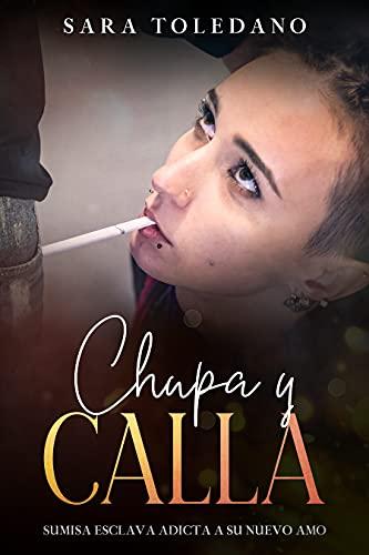 Chupa y Calla de Sara Toledano
