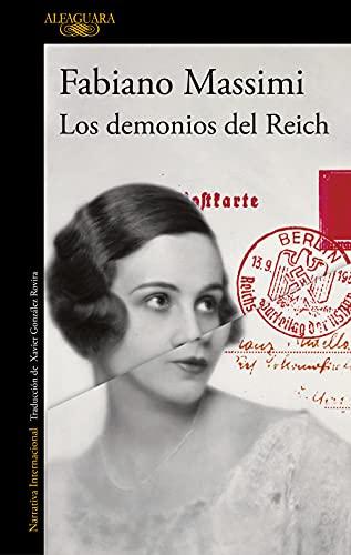 Los demonios del Reich (Alfaguara Negra)