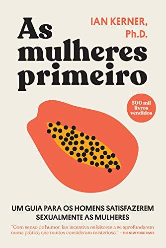As mulheres primeiro (Portuguese Edition)