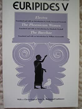 THE COMPLETE GREEK TRAGEDIES.EURIPIDES V ELECTRA,THE PHOENICIAN WOMEN,THE BACCHAE.