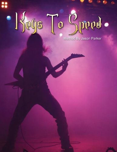 Learn Guitar Keys To Speed: The Ultimate 3 day shredding guitar bootcamp! (English Edition)