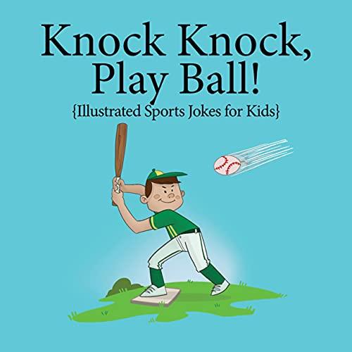 Knock, Knock, Play Ball! (Illustrated Jokes) (English Edition)