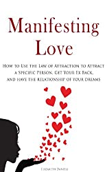 Get Your Ex Back By Using The Law of Attraction: 5+ Books