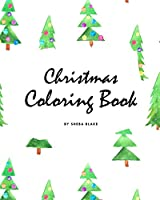 Christmas Coloring Book for Children (8x10 Coloring Book / Activity Book) (Christmas Coloring Books)