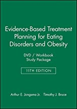 Evidence-Based Treatment Planning for Eating Disorders and Obesity DVD / Workbook Study Package