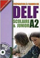 DELF Scolaire & Junior A2 Livre + CD audio