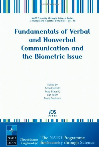 Fundamentals of Verbal and Nonverbal Communication and the Biometric Issue - Volume 18 NATO Security through Science Ser
