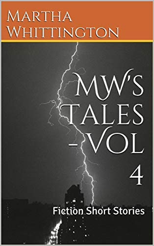 MW's Tales - Vol 4: Fiction Short Stories (English Edition)