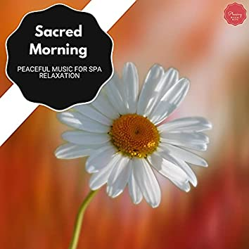 Sacred Morning - Peaceful Music For Spa Relaxation