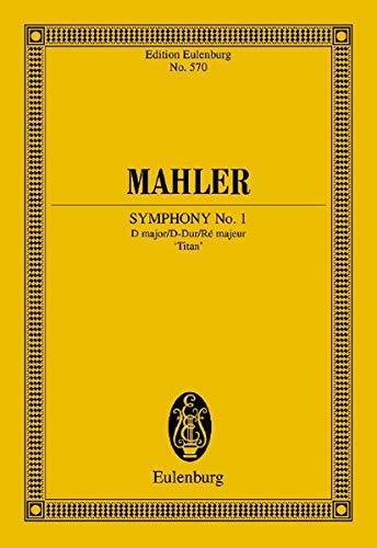 """Sinfonie Nr. 1 D-Dur: """"Der Titan"""". Orchester. Studienpartitur. (Eulenburg Studienpartituren)"""
