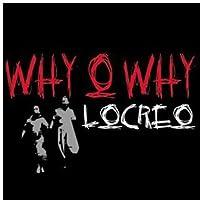 Why O Why