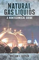 Natural Gas Liquids: A Nontechnical Guide