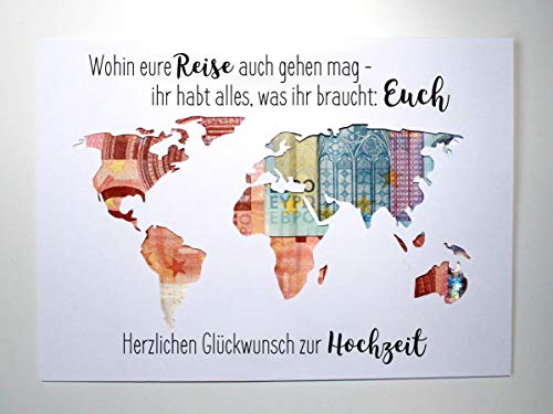 Geldgeschenk zur Hochzeit Weltkarte - Wohin eure Reise auch gehen mag - ihr habt alles, was ihr braucht: Euch OHNE Rahmen