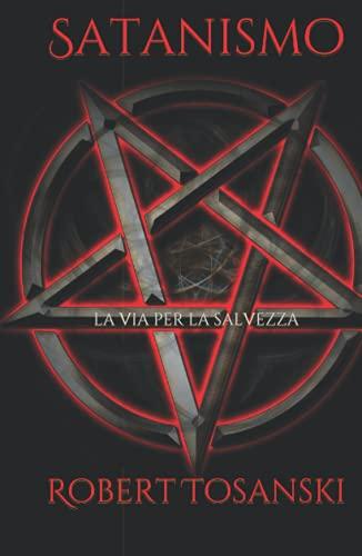 Satanismo: La via per la salvezza