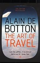 The Art of Travel by Alain de Botton (2003-05-29)