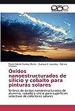 Oxidos Nanoestructurados de Silicio y Cobalto Para Pinturas Solares