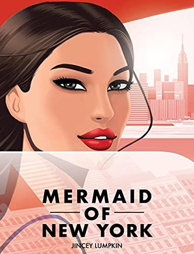 Sirena de Nueva York de Jincey Lumpkin