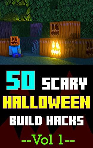 Minecraft: 50 Scary HALLOWEEN Build Hacks - Vol 1: Unique...