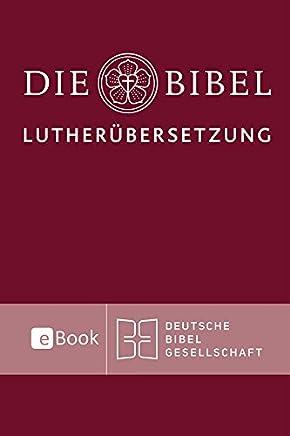Lutherbibel revidiert 2017 Die eBookAusgabe Die Bibel nach artin Luthers Übersetzung it ApokryphenMartin Luther