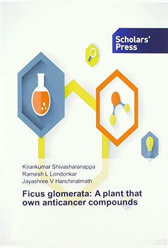 Ficus glomerata: A plant that own anticancer compounds