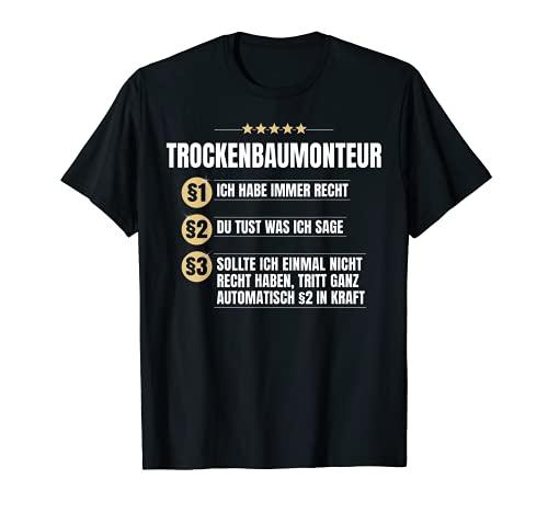 Trockenbau-Monteur Geschenk-Idee Lustiges Bau Beruf Shirt