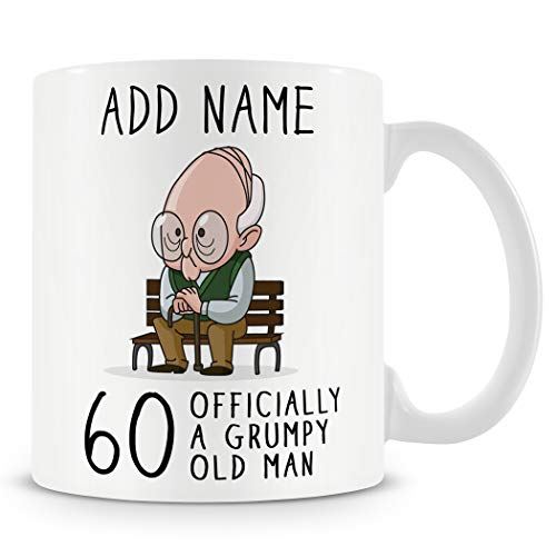 60th Birthday Gift for Grumpy Old Man - Personalised 60 Mug/Cup - Add Name
