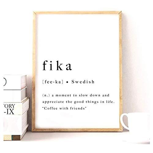 XingChen Imagen de póster 50x70cm sin Marco Fika impresión Sueca póster Inspirador Suecia escandinavo Moderno Lienzo Pintura Impresiones decoración del hogar