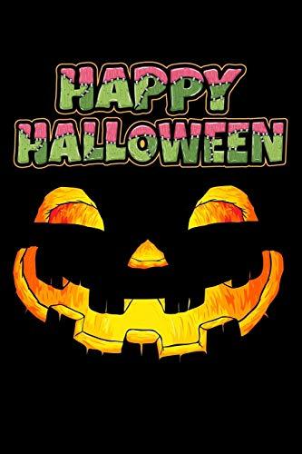 Happy Halloween: Halloween Notizbuch Gruselige Monster Tagebuch Kürbislaterne Buch Blanko