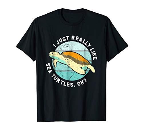 I Just Really Like Sea Turtles, ok? Funny Turtle Shirts