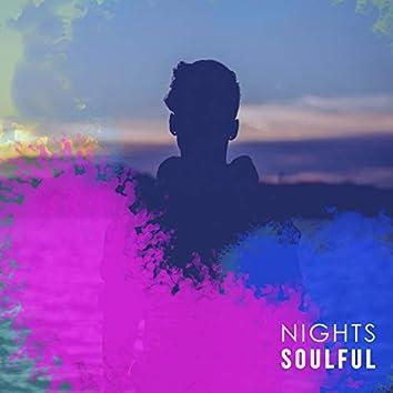 #Soulful Nights