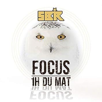 Focus 1h du mat