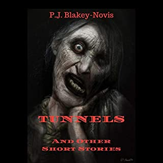 Tunnels and Other Short Stories                   By:                                                                                                                                 P.J. Blakey-Novis                               Narrated by:                                                                                                                                 David Sweeney-Bear                      Length: 2 hrs and 18 mins     11 ratings     Overall 4.7