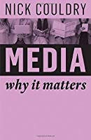 Media: Why It Matters