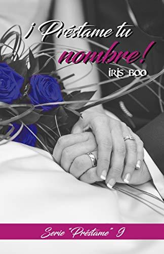 Préstame tu nombre: Serie Préstame 9 (Spanish Edition)
