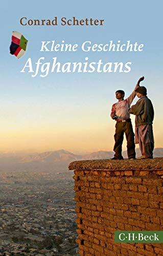Kleine Geschichte Afghanistans (Beck Paperback 1574)