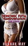 Demonic Futa Transformation: The Curse